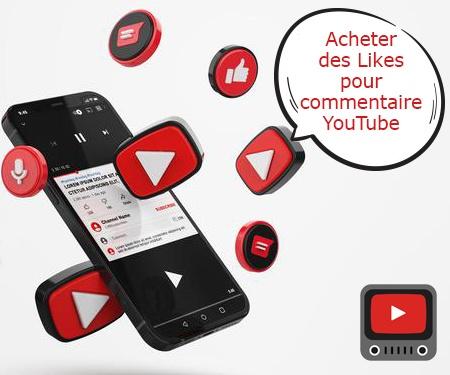 Acheter des Likes pour commentaire YouTube