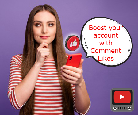 Boost your account with Comment Likes