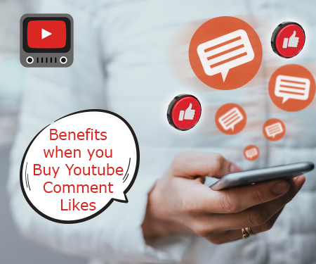 Benefits when you Buy Youtube Comment Likes