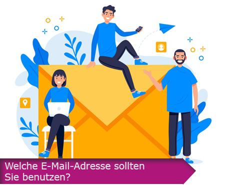 Welche E-Mail-Adresse sollten Sie benutzen?