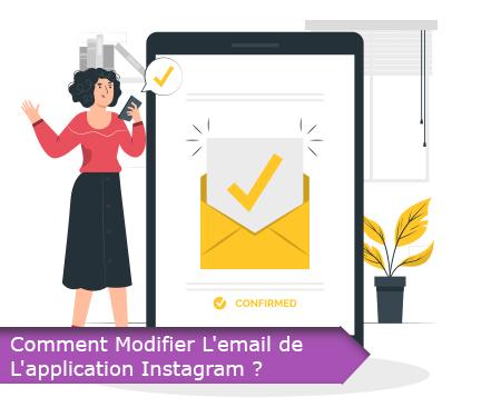 COMMENT MODIFIER L'EMAIL DE L'APPLICATION INSTAGRAM ?