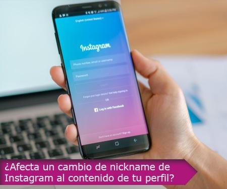 ¿Afecta un cambio de nickname de Instagram al contenido de tu perfil?