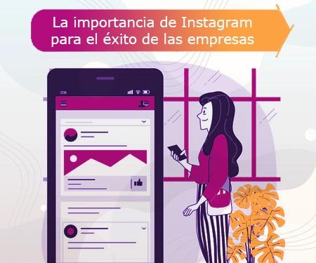 La importancia de Instagram para el éxito de las empresas