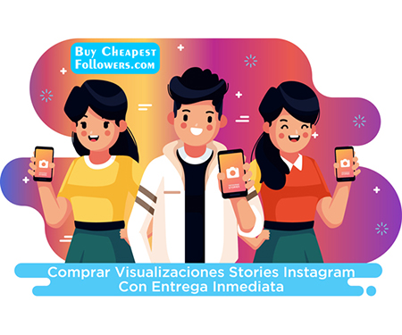 Comprar visualizaciones Stories Instagram con entrega inmediata