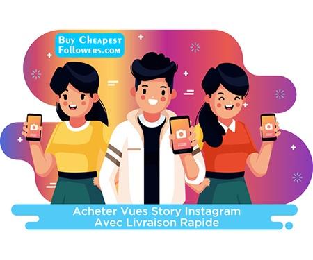 Acheter vues story Instagramavec livraison rapide