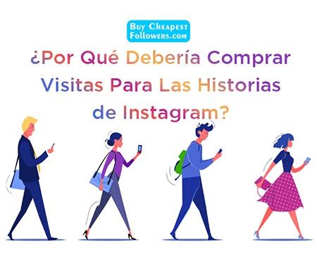 ¿Por qué debería comprar visitas para las historias de Instagram?