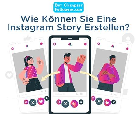 Wie können Sie eine Instagram Story erstellen?