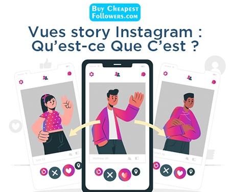 Vues story Instagram: qu'est-ce que c'est?